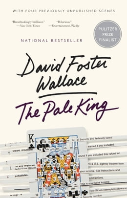 Book The Pale King by David Foster Wallace