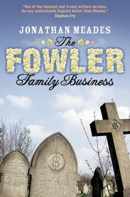 Book The Fowler Family Business by Jonathan Meades