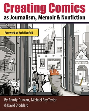 Creating Comics as Journalism,  Memoir and Nonfiction