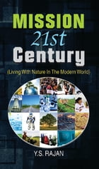 Mission 21st Century by Y.S. Rajan