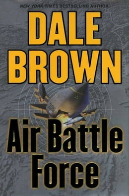 Book Air Battle Force by Dale Brown