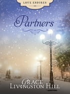 Partners by Grace Livingston Hill