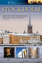 Stockholm: A Cultural and Literary History by Tony Griffiths