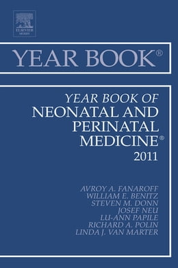 Book Year Book of Neonatal and Perinatal Medicine 2011 by Avroy A. Fanaroff