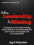 When Leadership is Missing by Jag Mahadeo