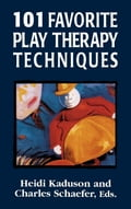 101 Favorite Play Therapy Techniques 9b16c386-f41b-4122-ac27-728f6777e7d4