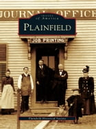 Plainfield by Plainfield Historical Society