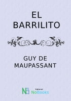 El barrilito by Guy de Maupassant