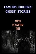 Famous Modernn Ghost Stories by Various