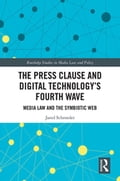 The Press Clause and Digital Technology's Fourth Wave (Communication Language Arts) photo