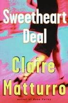 Sweetheart Deal by Claire Matturro