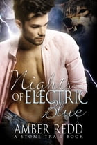 Nights of Electric Blue by Amber Redd