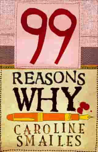 99 Reasons Why by Caroline Smailes