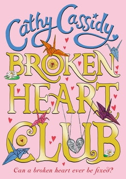 Book Broken Heart Club by Cathy Cassidy