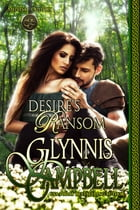 Desire's Ransom: Medieval Outlaws Book 3 by Glynnis Campbell