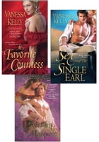 Vanessa Kelly Bundle: My Favorite Countess, Sex and the Single Earl, Mastering the Marquess by Vanessa Kelly