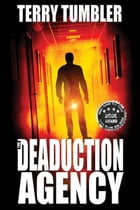 The Deaduction Agency by terry tumbler