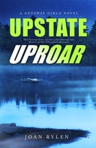 Upstate Uproar by Joan Rylen
