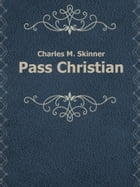 Pass Christian by Charles M. Skinner