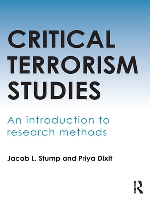 Critical Terrorism Studies An Introduction to Research Methods