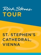 Rick Steves Tour: St. Stephen's Cathedral, Vienna by Rick Steves