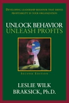 Unlock Behavior, Unleash Profits: Developing Leadership Behavior That Drives Profitability in Your…