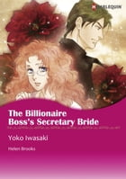 THE BILLIONAIRE BOSS'S SECRETARY BRIDE (Harlequin Comics): Harlequin Comics by Helen Brooks