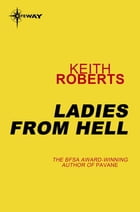 Ladies from Hell by Keith Roberts