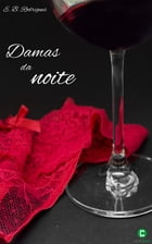 Damas da noite by E. B. Rodrigues