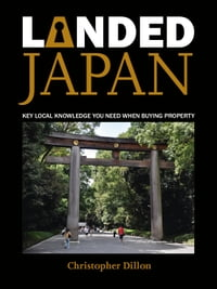 Landed Japan: Key Local Knowledge You Need When Buying Property