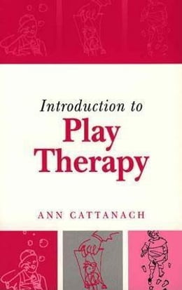 Book Introduction to Play Therapy by Cattanach, Ann