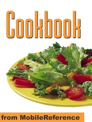 Cookbook : With Over 1000 Recipes You Are Guaranteed To Never Run Out Of Ideas! (Mobi Health)