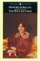 The Wild Ass's Skin by Herbert Hunt