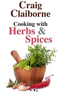 Cooking with Herbs and Spices 640d2c92-d8a9-4121-8c2f-07c15644bac9