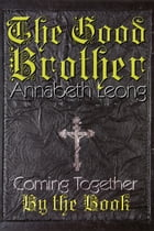 The Good Brother by Annabeth Leong