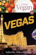 Eating Vegan in Vegas 3f69132f-5b1f-416e-8035-c0a5a587a576