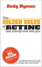 The Golden Rules of Acting by Andy Nyman