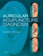 Auricular Acupuncture Diagnosis by Marco Romoli