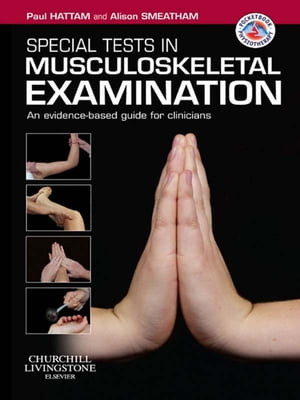 Special Tests in Musculoskeletal Examination An evidence-based guide for clinicians