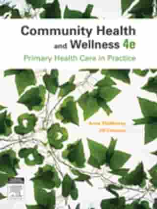 Community Health and Wellness: Primary Health Care in Practice by Jill Clendon