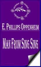 Man From Sing Sing by E. Phillips Oppenheim