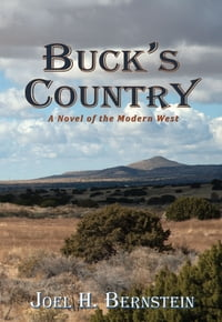 Buck's Country: A Novel of the Modern West