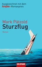 Sturzflug: Roman by Mark Pätzold