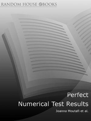 Perfect Numerical Test Results