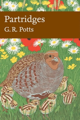 Book Partridges: Countryside Barometer (Collins New Naturalist Library, Book 121) by G R (Dick) Potts