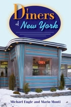 Diners of New York by Michael Engle