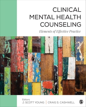 Clinical Mental Health Counseling Elements of Effective Practice