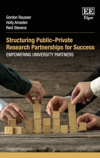 Structuring PublicPrivate Research Partnerships for Success: Empowering University Partners