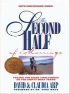 The Second Half of Marriage by David and Claudia Arp