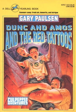 Book DUNC AND AMOS AND THE RED TATTOOS by Gary Paulsen